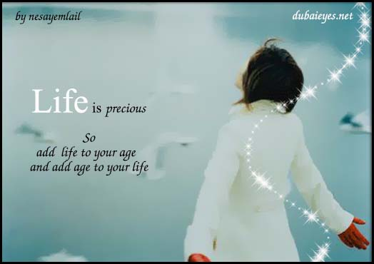 http://www.dubaieyes.net/card/data/media/14/life-is-precious.jpg